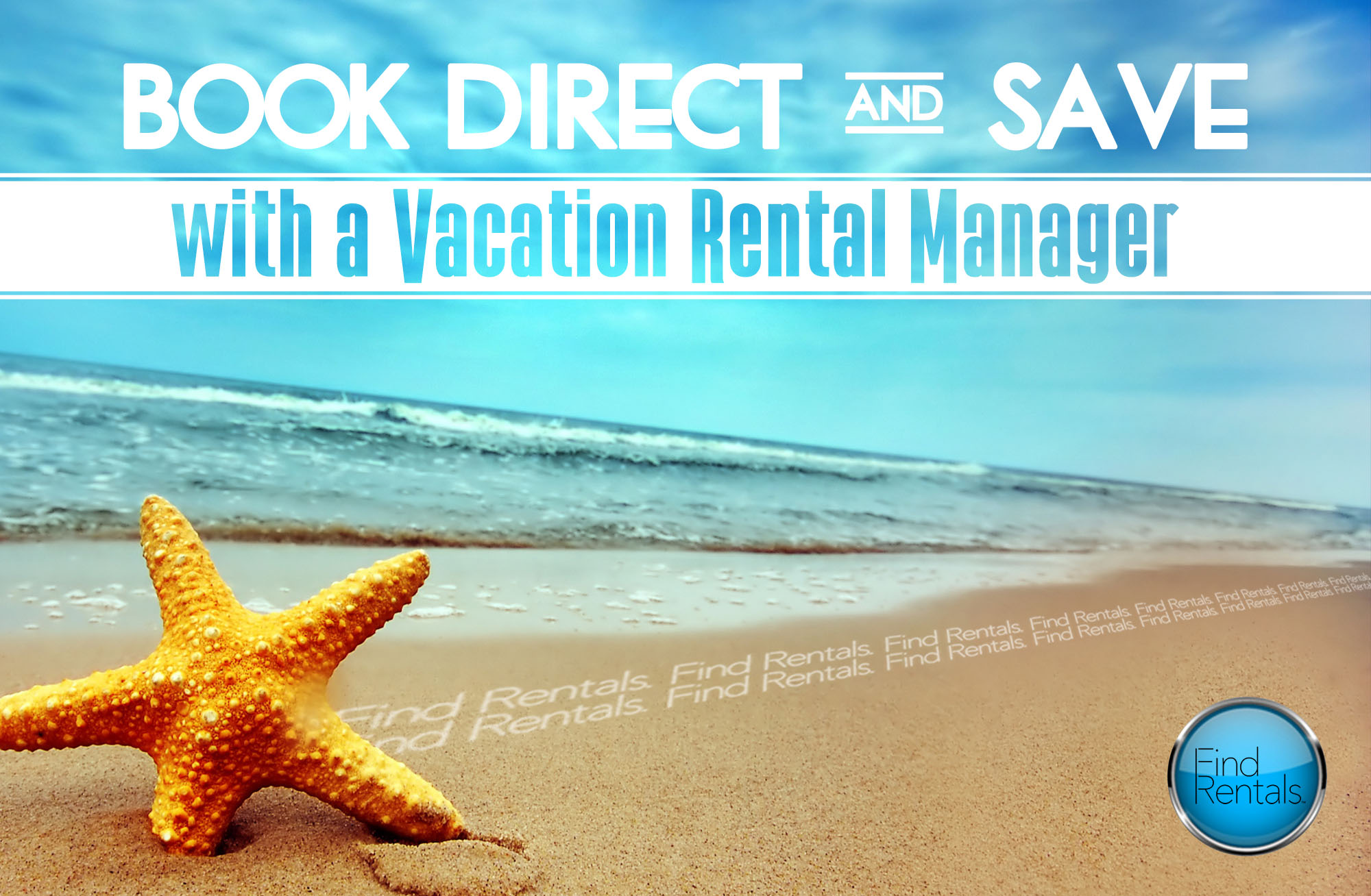Book Direct and Save with a Vacation Rental Manager