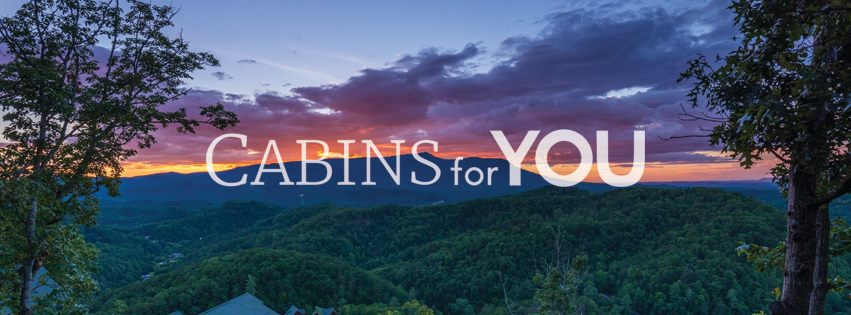 Cabins for YOU Great Smoky Mountains Tennessee Gatlinburg Pigeon Forge