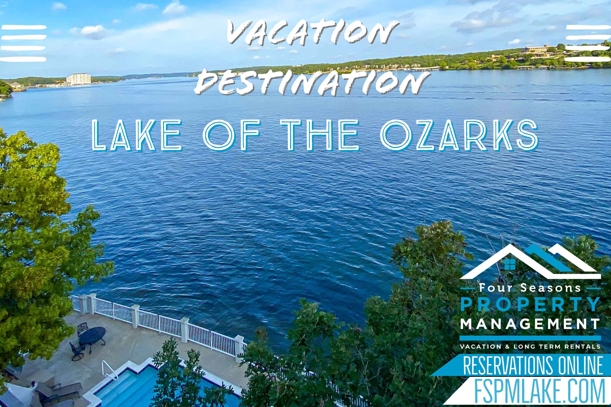 Four Seasons Property Management Vacation Rental Properties throughout the Lake of the Ozarks Missouri