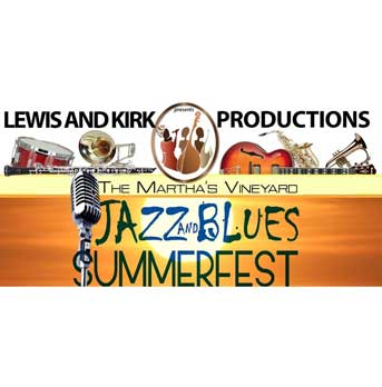 Martha's Vineyard Jazz & Blues Summerfest